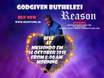 Godgiven Buthelezi Reason Mkhondo fm live