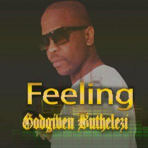 Godgiven Buthelezi Feeling